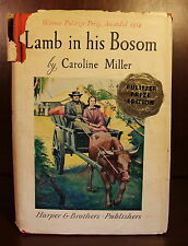 Caroline Miller Lamb in His Bosom 1933 1st Edition 6th Printing DJ Pulitzer