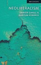 Neoliberalism by Damien Cahill, Martijn Konings (Paperback, 2017)