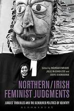 Northern / Irish Feminist Judgments: Judges' Troubles and the Gendered...