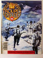 Troupes d'Elite n°95; Bellegrade/ Blindés de la garde/ Canadiens tous Azimuts