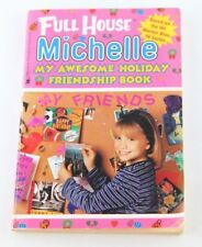 Full House Michelle My Awesome Holiday Friendship Book Paperback
