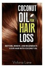 Hair Regrowth - Essential Oils - Natural Cures - Herbal Remedies: Coconut Oil...