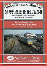 Branch Lines Around Swaffham. From Kings Lynn, Dereham and Bury St. Edmunds