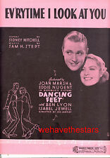 "DANCING FEET Sheet Music ""Ev'rytime I Look At You"" Eddie Nugent Joan Marsh"