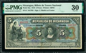 Nicaragua 5 Pesos 1910 Pick-45a Very Fine PMG 30 FINEST KNOWN !