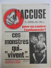 """J'ACCUSE LE JOURNAL QUI """"OSE"""" MENSUEL N° 1 .. 1978 POUR OU CONTRE L EUTHANASI ?"""