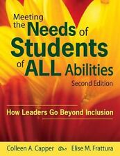Meeting the Needs of Students of ALL Abilities: How Leaders Go Beyond Inclusion,