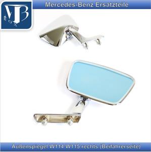 Mercedes-Benz W114 W115/8 Exterior Mirror Right 1.Serie A 115 810 04 16