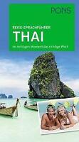 PONS Reise-Sprachführer Thai Im richtigen Moment das richtige Wort Taschenbuch