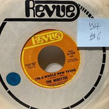 The Mirettes Im A Whole New Thing- Revue 11029 VG++ Soul 45