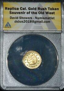 """California Fractional Gold Dollar Sized Token """"1852""""  ANACS Sample Holder"""