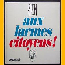 AUX LARMES CITOYENS ! Piem 1976