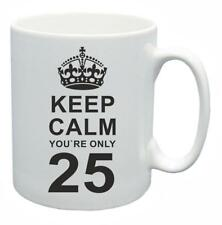 25th Novelty Birthday Gift Present Tea Mug Keep Calm Your Only 25 Coffee Cup
