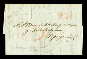 """COLOMBIA 1836 LONDON to Popayan with """"CARTAGO DEBE""""(Cartagena) + 27½ reales RARE"""