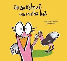 Somos8: El Un Avestruz con Mucha Luz by José Carlos Andrés (2017, Hardcover)