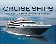 Cruise Ships: The Small-Scale Fleet, New, Smith, Peter C. Book