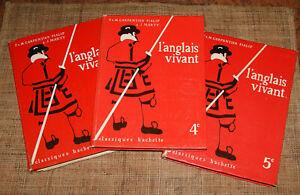 3 Anciens manuels Carpentier L'anglais vivant 3e, 4e et 5e Hachette 1968 collège
