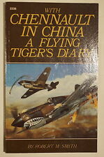 WW2 US With Chennault In China A Flying Tiger's Diary Doolittle Reference Book