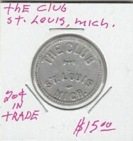 (O)  Token - St. Louis, MI - The Club - G/F 20 Cents in Trade
