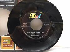 BILL GIANT 45 RPM Here Comes Mr Love / Tia Juana Ball R&B Dancer  MINT WOW!!!!