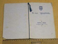 libretto Regio Incrociatore BOLZANO battaglia di PUNTA STILO 9 luglio 1940 nave