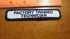 FACTORY TRAINED TECHNICIAN FACTORY WORKER ASSEMBLY LINE WORKER PATCH     BX R#65
