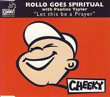 ROLLO GOES SPIRITUAL & PAULINE TAYLOR - Let this be a prayer 6TR CDM 1996 HOUSE