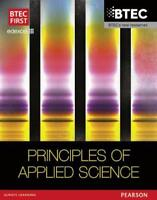 BTEC First in Applied Science: Principles of Applied Science Student Book (BTEC