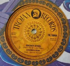 "CHOSEN FEW - Ebony Eyes ~ 7"" Single"