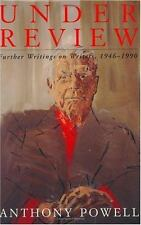 Under Review: Further Writings on Writers, 1946-1990
