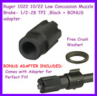 Ruger 1022 1022 Low Concussion Muzzle Brake- 12-28 Tpi Black Bonus Adapter