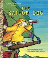 Little Golden Book Classic The Sailor Dog Margaret Wise Brown FREE shipping $35
