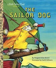Little Golden Book Classic The Sailor Dog (hc) by Margaret Wise Brown NEW