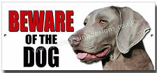 WEIMARANER BEWARE OF THE DOG METAL SIGN,SECURITY,WARNING.PERSONALISED DOG SIGN.