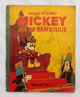 MICKEY ROI DE BAMBOULIE; Hachette 1938. EO. Walt Disney. ex. usagé