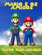 Mario e Os Amigos Livro para Colorir : Um Grande Livro de Colorir para...