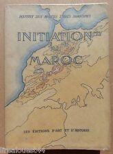 Initiation au Maroc Institut des Hautes Etudes Marocaines Editions d'art 1937