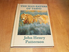 THE MAN-EATERS OF TSAVO John Henry Patterson Killer Lions Lion Hunter Book NEW