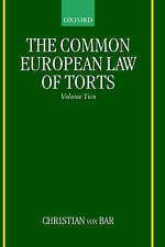 The Common European Law of Torts: Volume Two by Christian von Bar (Hardback,...