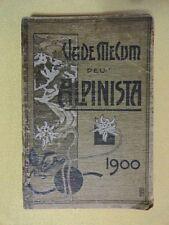 VADE-MECUM DELL'ALPINISTA 1900