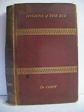 Book. Hygiene of the Eye in Schools by Hermann Cohn, pub. circa 1886, HB