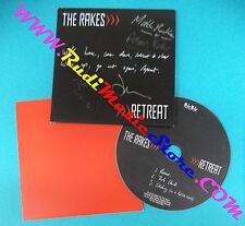 CD Singolo The Rakes Retreat moshi 18cd UK 2005 CARDSLEEVE no mc lp vhs dvd(S27)