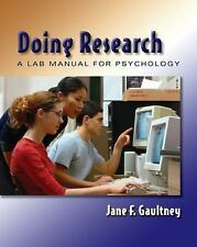 Doing Research: A Lab Manual for Psychology, Gaultney, Jane F., Acceptable Book