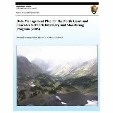 Data Management Plan for the North Coast and Cascades Network Inventory and...