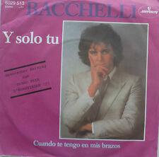 """7"""" GRAND PRIX 1981 (SPAIN) BACCHELLO Y Solo Tu /MINT-?"""