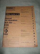 MANUEL DE REPARATION MR 150 / R 1170 / MISE A JOUR N°2 RENAULT / 1970