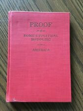 Fellowship Forum .. Proof of Rome's Political Meddling in America 1st ed 1927