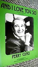 PERRY COMO: AND I LOVE YOU SO (SHEET MUSIC)