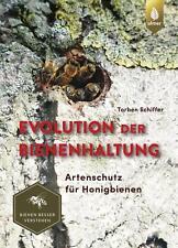 Evolution der Bienenhaltung von Torben Schiffer (Gebundene Ausgabe)