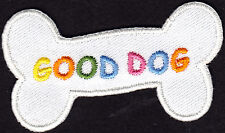 """DOGS - """"GOOD DOG"""" - PUPPY - ANIMALS - PETS - Iron On Embroidered Applique Patch"""